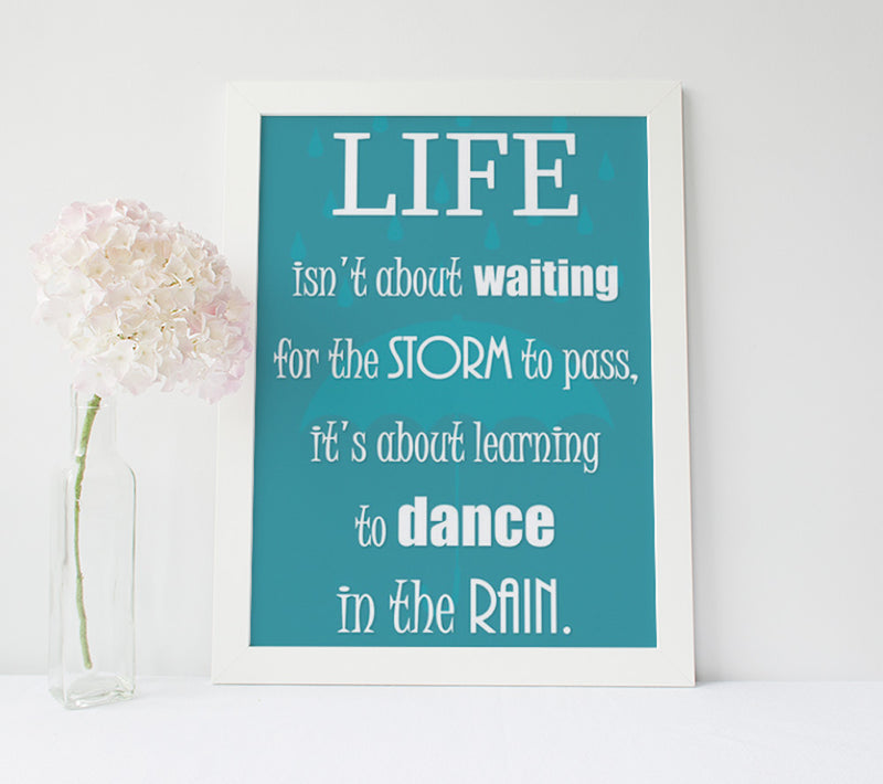 "Inspirational Poster - ""Life isn't about...learning to dance in the rain"""