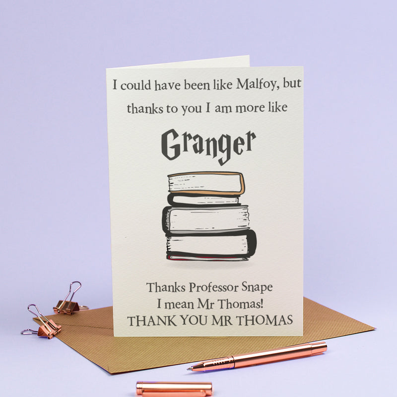 Personalised Thank you Teacher Card - Harry Potter - More like Granger Card - 2x versions!