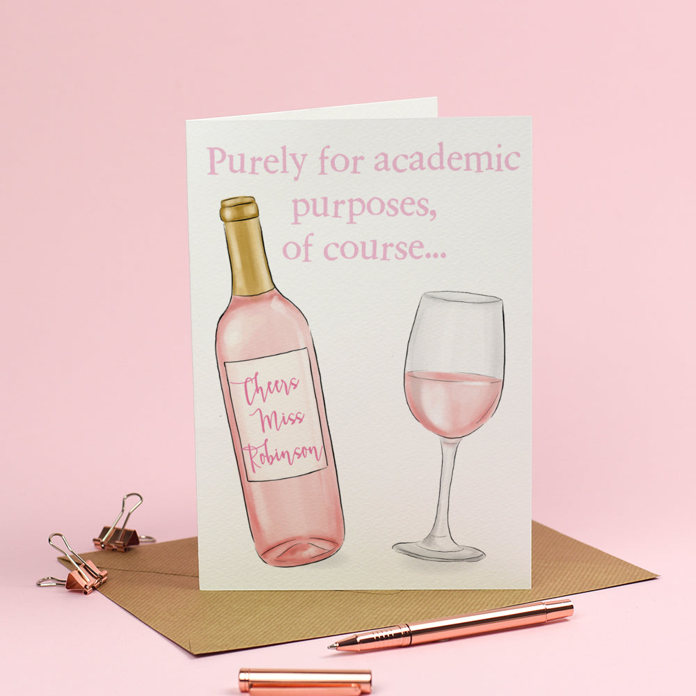 Personalised Thank you Teacher Card - Wine for Academic Purposes, of course