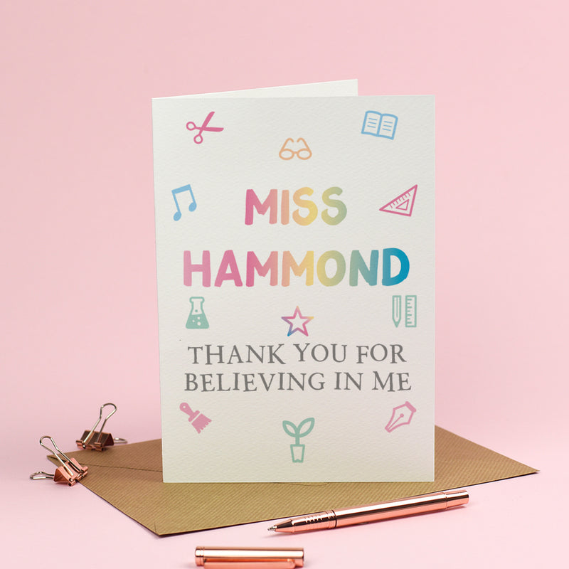 Personalised Thank you Teacher Card - Thank you for believing in me