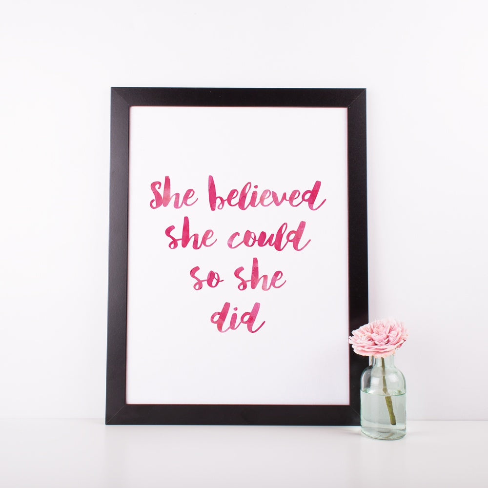 "A3 Poster - Inspirational Poster - ""She Believed She Could So She Did"""