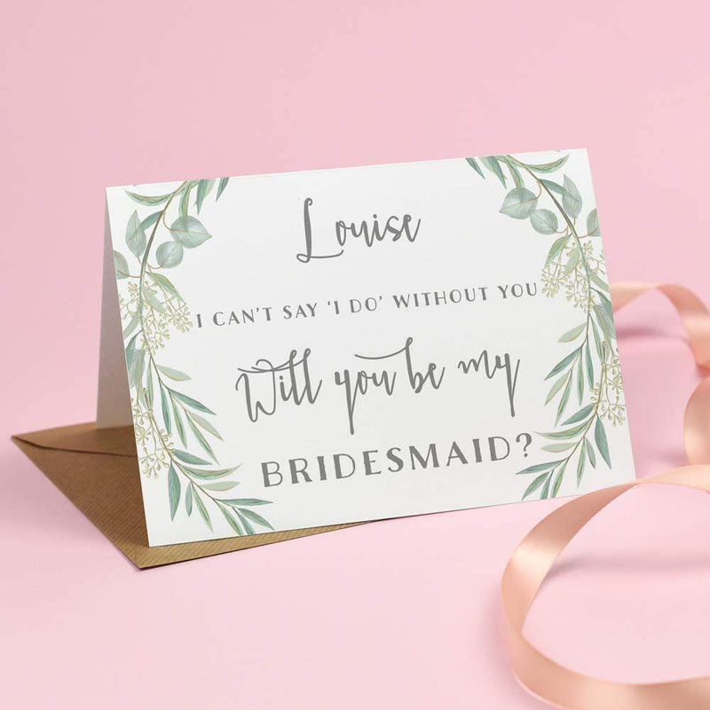 Will you be my Bridesmaid? Card - Eucalyptus 'Aisling'