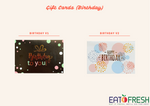 Gift Cards (Birthday) - 1 pc-Eat Fresh SG
