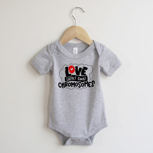 Love Doesn't Count Chromosomes Onesie