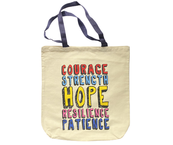 Courage Strength Hope Tote