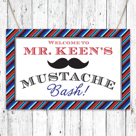 Mustache Bash Welcome Sign