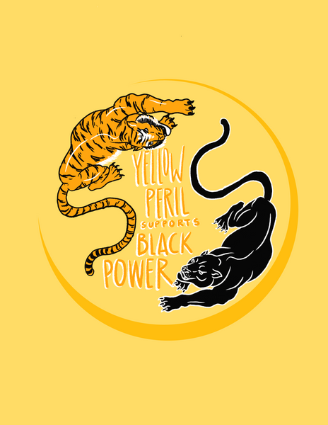 """Yellow Peril Supports Black Power"" Print"