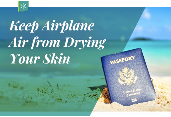 how to prevent dry skin when flying on a plane