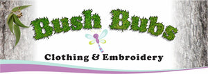 Bush Bubs Clothing & Embroidery