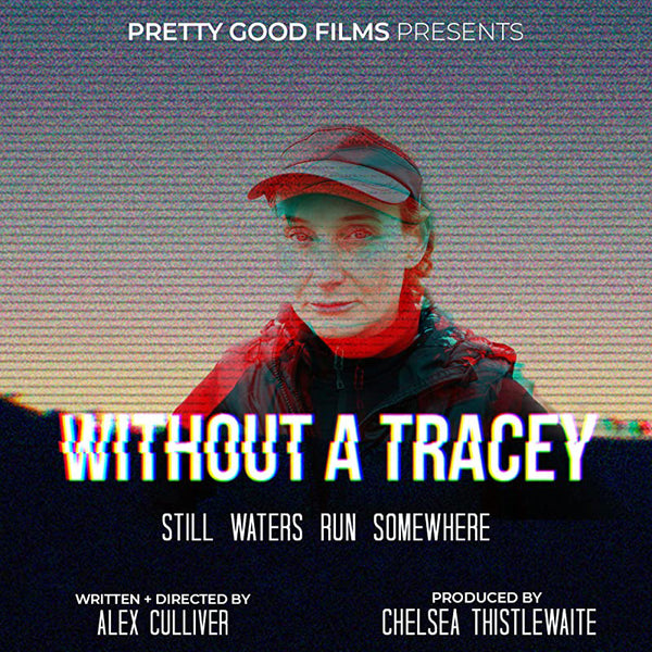 Mardi Gras Film Festival - 'Without A Tracey'