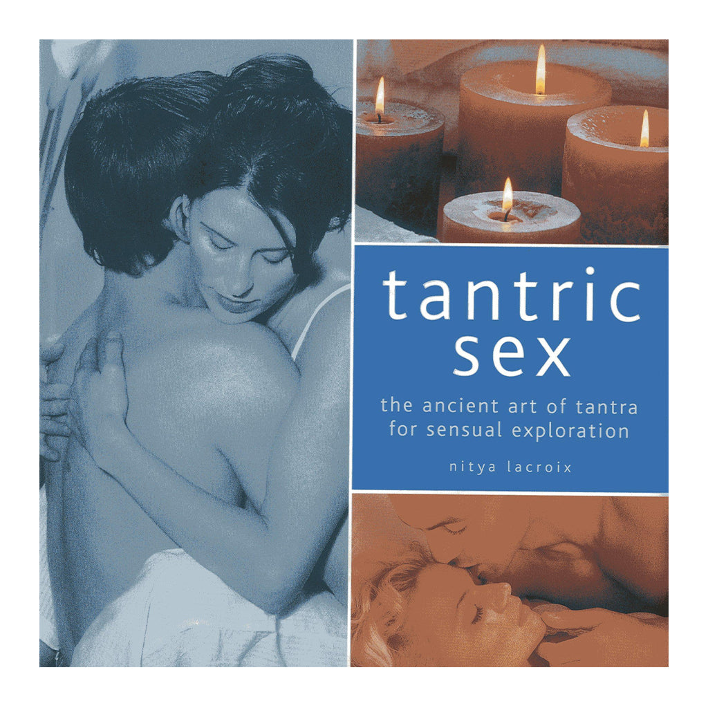 Tantric Sex: The Ancient Art of Tantra for Sensual Exploration