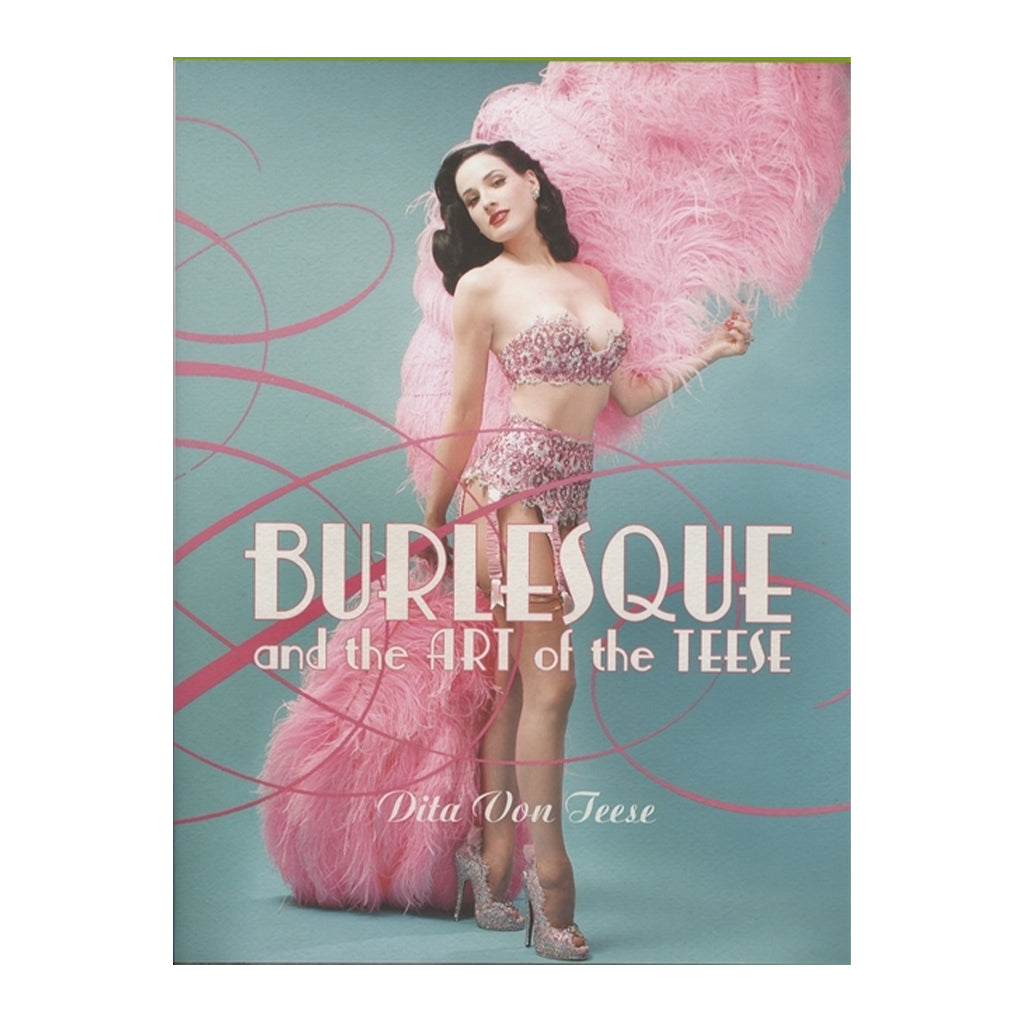 Fetish/Burlesque & the Art of Teese