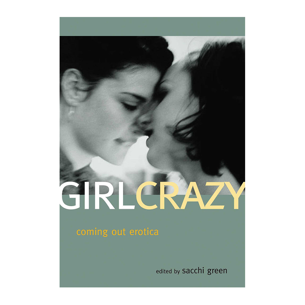 Girl Crazy Coming Out Erotica