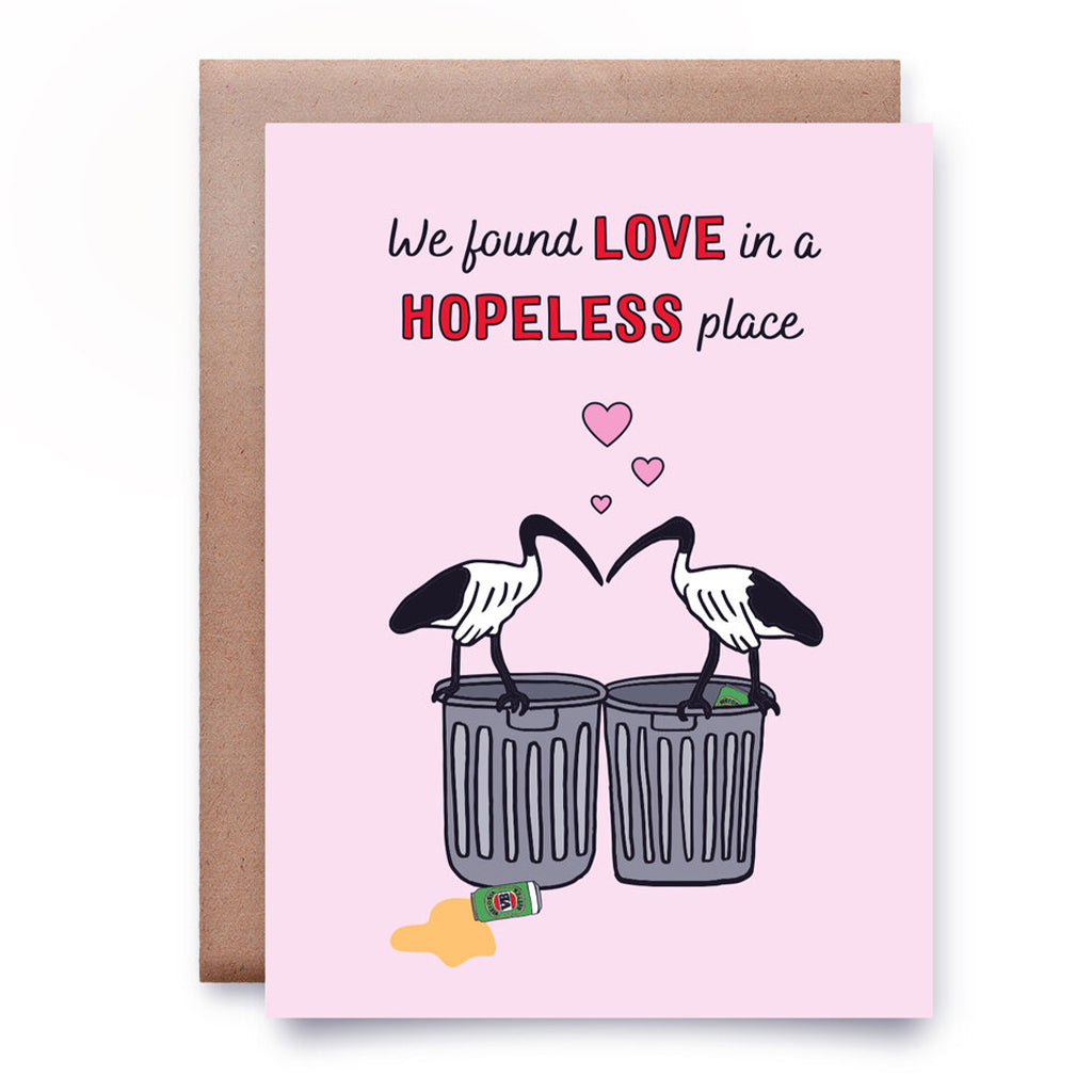 We Found Love in a Hopeless Place Card