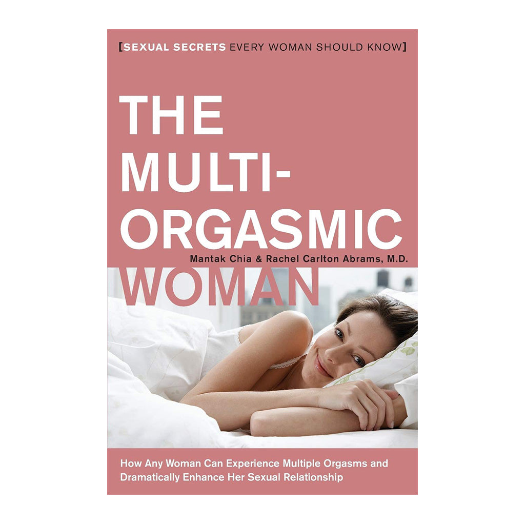 The Multi-Orgasmic Woman