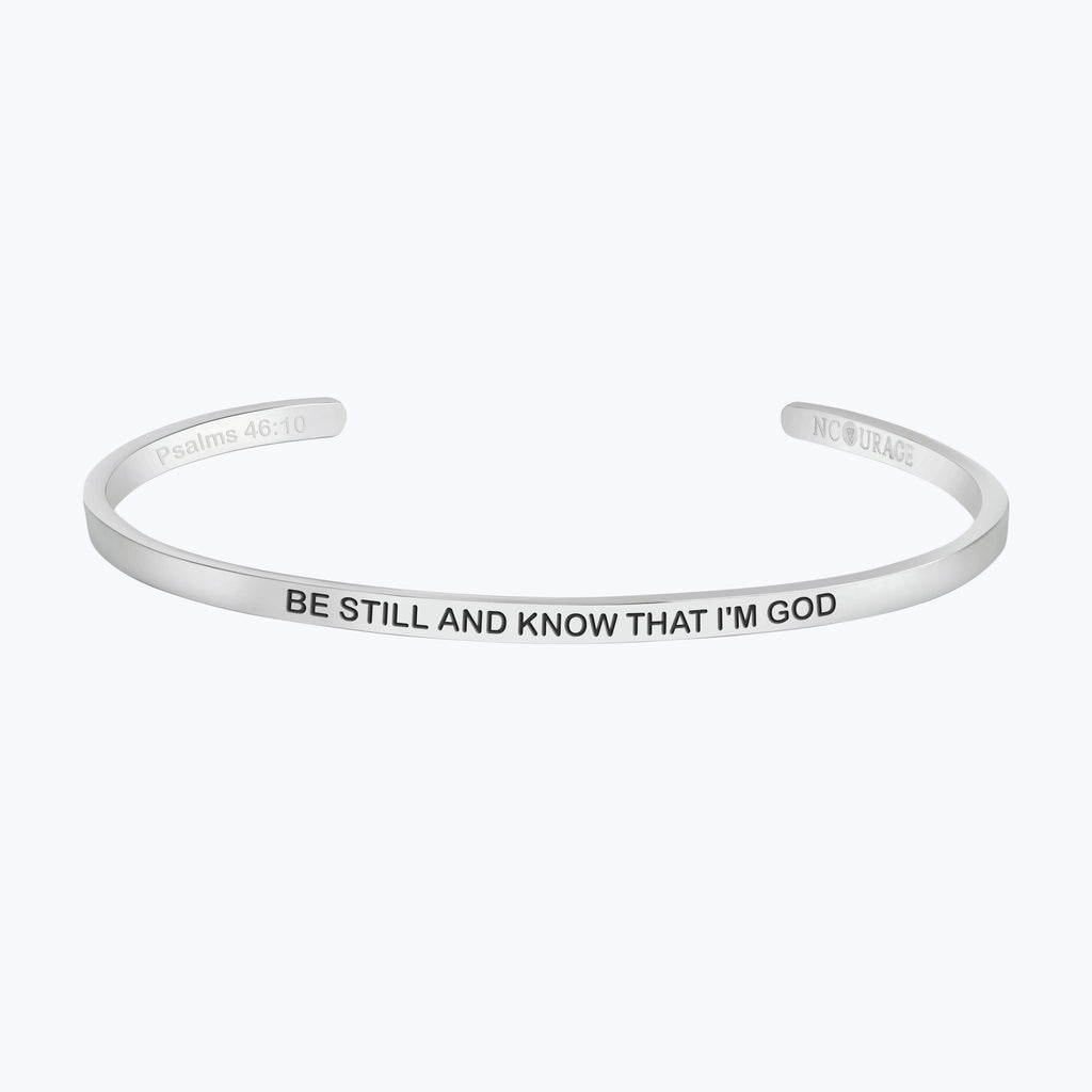 BE STILL AND KNOW THAT I AM GOD - NCOURAGE Bands and Bracelets