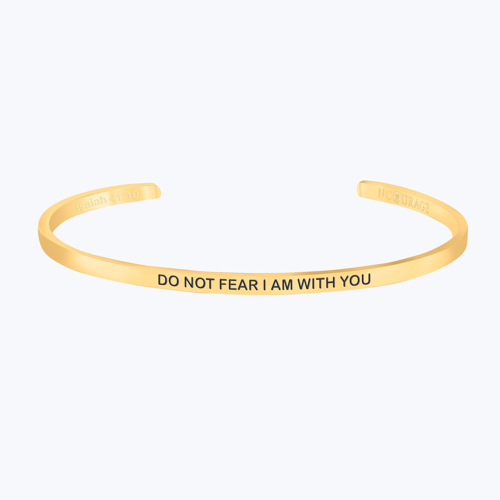 DO NOT FEAR I AM WITH YOU - NCOURAGE Bands and Bracelets
