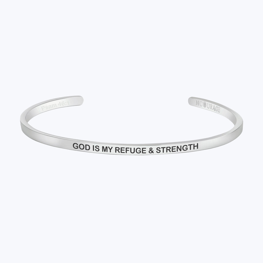 GOD IS MY REFUGE AND STRENGTH - NCOURAGE Bands and Bracelets