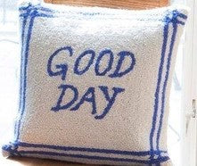 "Good Day Hook Pillow 16""x16"""