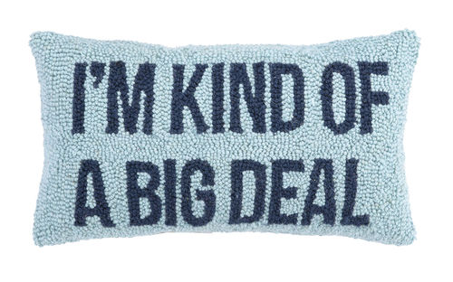 Blue  I'm Kind Of A Big Deal Hook Pillow
