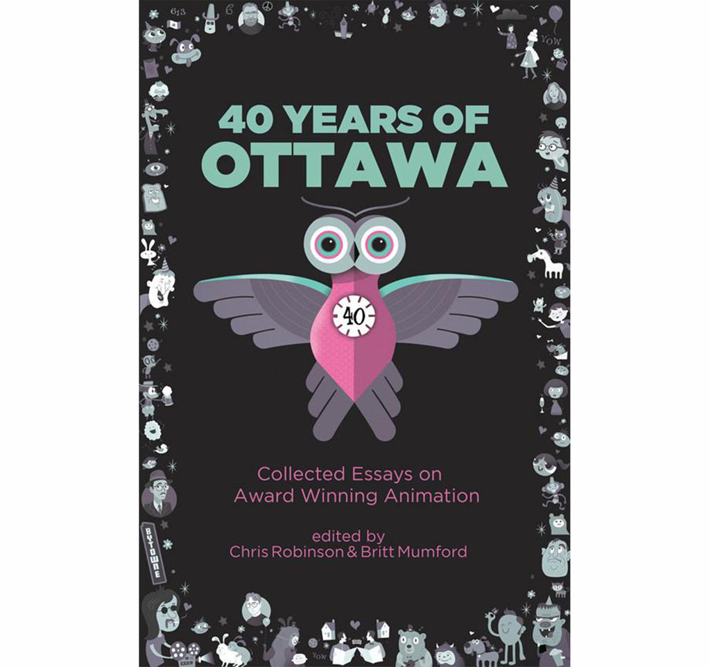 40 Years of Ottawa:  Collected Essays on Award-Winning Animation (mobi Version)