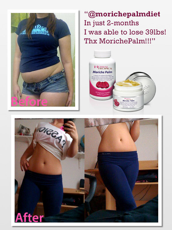 With Moriche Palm I was able LOSE 39-lbs Naturally! While nhancing My Booty!