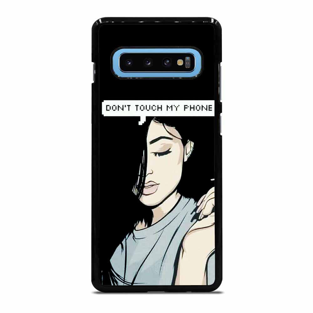 KYLIE JENNER DONT TOUCH MY PHONE Samsung Galaxy S10 Plus case