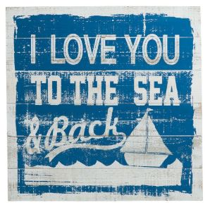 Houten tekstbord: I love you to the sea & back