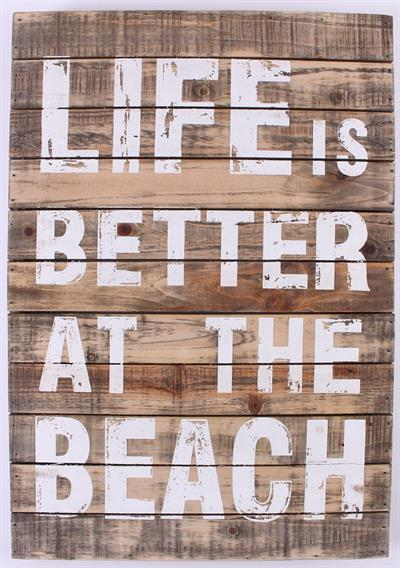Houten tekstbord 'Life is better at the beach'