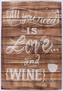 Houten tekstbord 'All you need is love and wine'
