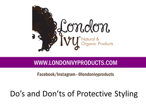 Do's and Don't of Protective Styling- Ebooklet