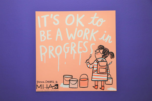 It's Okay to be a Work in Progress Poster