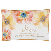 Load image into Gallery viewer, Mom You Are Truly Loved Jewelry Tray