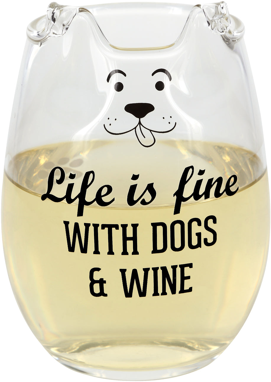 Life Is Fine With Dogs & Wine Stemless Glass