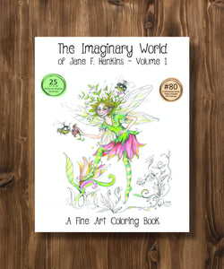 The Imaginary World of Jane F. Hankins - Volume 1-11x14- NEW EDITION