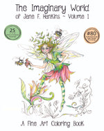 Load image into Gallery viewer, The Imaginary World of Jane F. Hankins - Volume 1-11x14- NEW EDITION