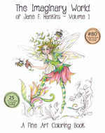 Load image into Gallery viewer, The Imaginary World of Jane F. Hankins - Volume 1-9x12  NEW
