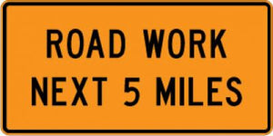 G20-1 Road Work Next (Number) Miles - Customizable