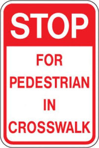 LR9-16 Stop For Pedestrian In Crosswalk