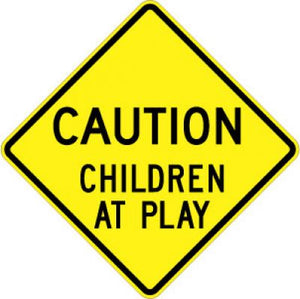 LW9-11 Caution Children At Play