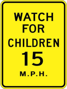 LW9-24 Watch For Children (#) MPH - Customizable