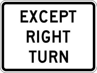 R1-10P Except Right Turn