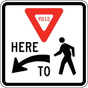 R1-5L (Yield) Here (Left Arrow) To (Pedestrians)