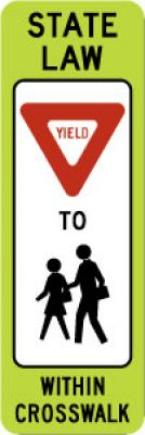 R1-6b State Law (Yield) To (Pedestrians) Within Crosswalk