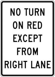 R10-11c No Turn On Red Except From Right Lane