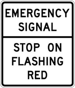 R10-14 Emergency Signal --- Stop On Flashing Red