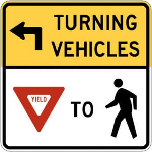 R10-15L (Arrow) Turning Vehicles --- (Yield) To (Ped)