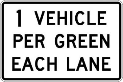 R10-29 1 Vehicle Per Green Each Lane