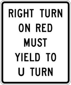 R10-30 Right Turn On Red Must Yield To U-Turn
