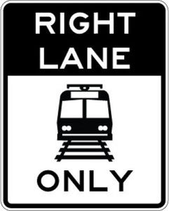 R15-4a Right Lane (Light Rail Symbol) Only